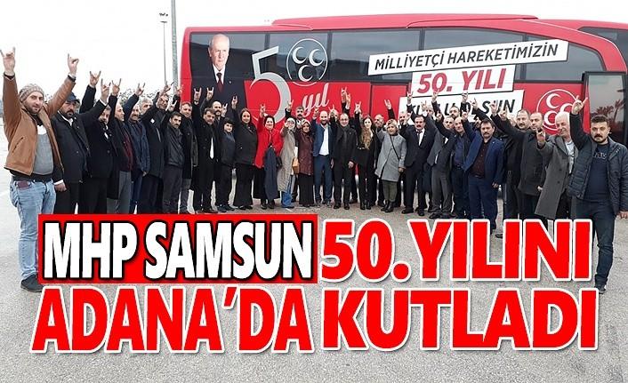 MHP Samsun 50. Yılı Adana'da Kutladı