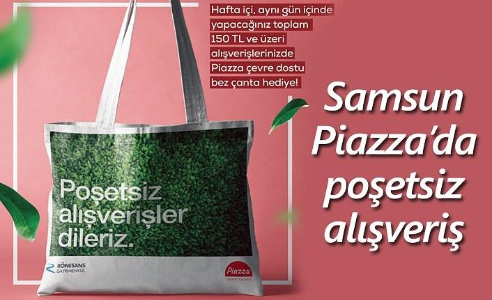 Samsun Piazza AVM'den 'Doğa Dostu' kampanya