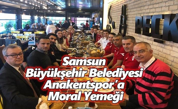 Samsun Büyükşehir Belediyesi Anakentspor'a Moral Yemeği