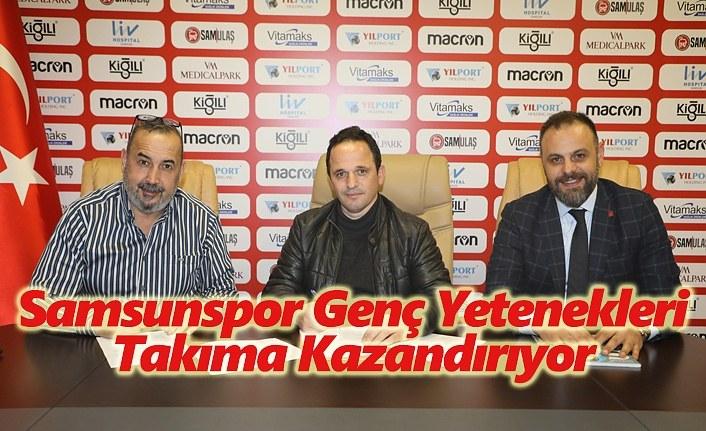 Samsunspor genç yetenekleri Takıma Kazandırıyor