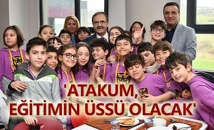Zihni Şahin: Atakum'u eğitimin üssü haline getireceğiz