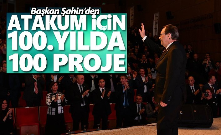 Başkan Şahin'den Atakum için 100'üncü yılda 100 proje
