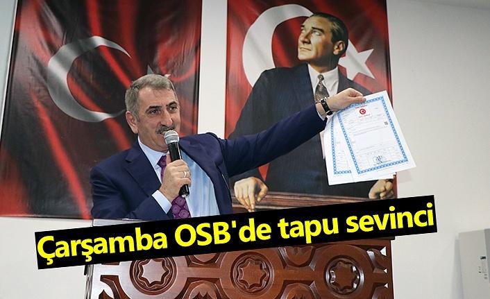 Çarşamba OSB'de tapu sevinci