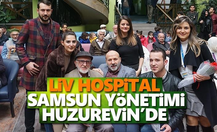 Liv Hospital Samsun Yönetimi Huzurevin'de