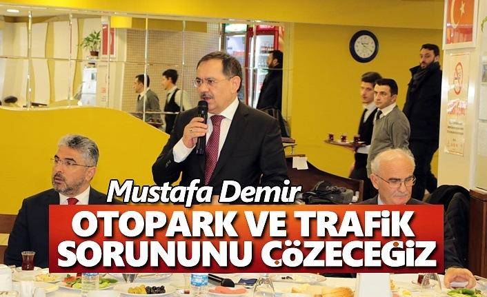 Mustafa Demir, Hedefimiz mutlu insan, mutlu şehir bağını kurmak