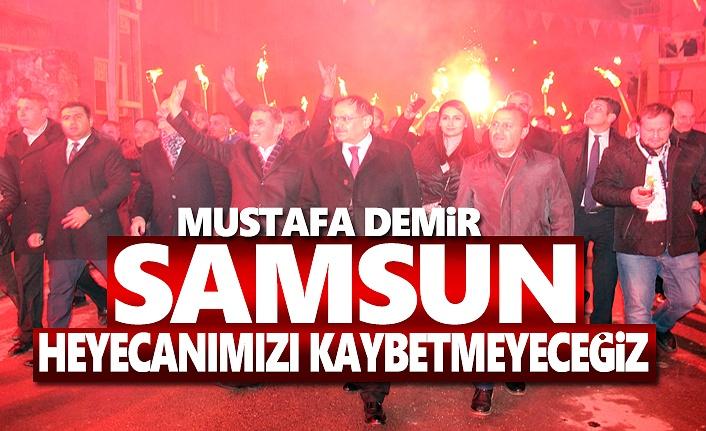 Mustafa Demir, Samsun için Hizmete Odaklandık
