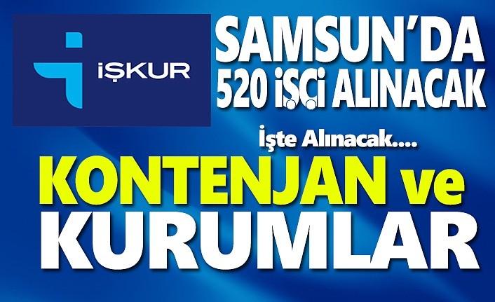 Samsun'da işçi alımı İşkur 520 kişi alacak!