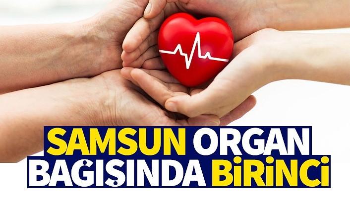 Samsun organ bağışında birinci