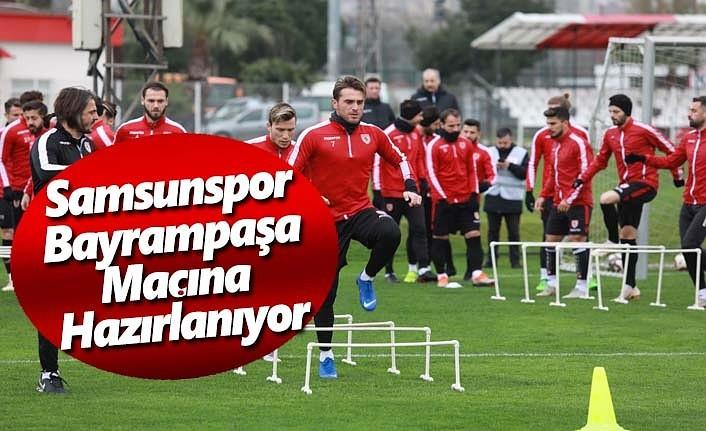 Samsunspor Bayrampaşa Maçına Hazırlanıyor