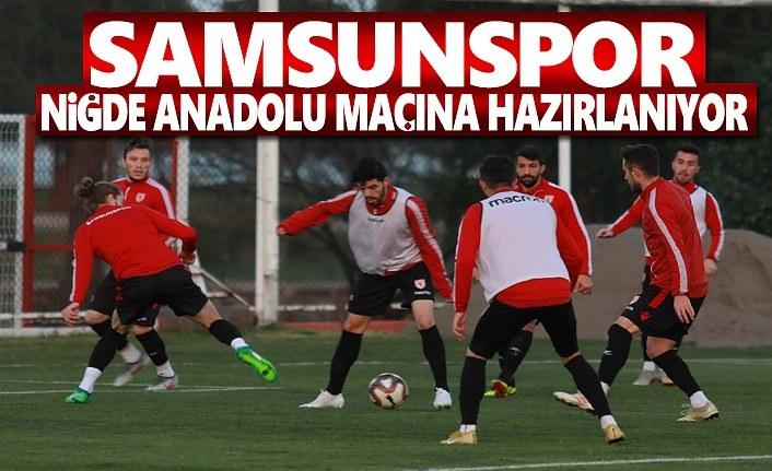 Samsunspor Niğde Anadolu Maçına Hazırlanıyor