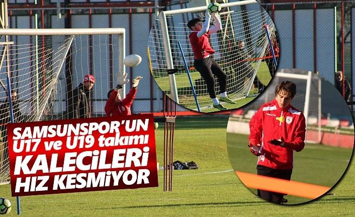 Samsunspor U17 ve U19 takımı kalecileri hız kesmiyor