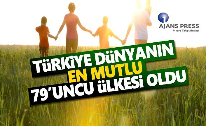Türkiye Dünyanın En Mutlu 79.uncu Ülkesi Oldu