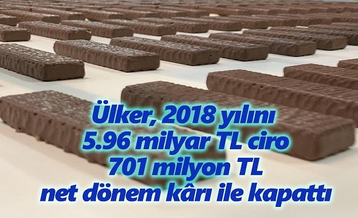Ülker 2018 yılını 5.96 milyar TL ciro ile Kapattı