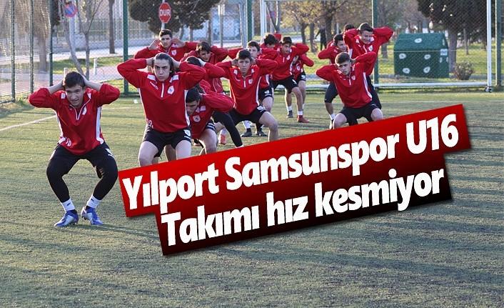 Yılport Samsunspor U16 takımı hız kesmiyor