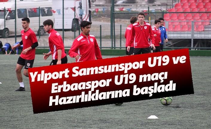 Yılport Samsunspor U19 ve Erbaaspor U19 maç hazırlıkları başladı
