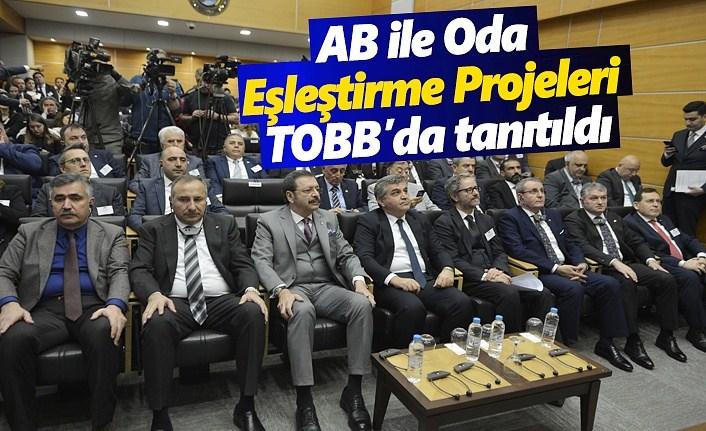 AB ile Oda Eşleştirme Projeleri TOBB'da tanıtıldı