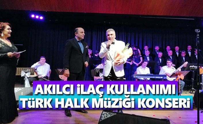 Akılcı İlaç Kullanımı Türk Halk Müziği Konseri