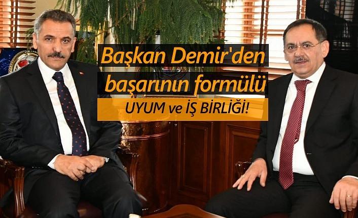 Başkan Demir'in başarısının sırrı: Uyum ve işbirliği