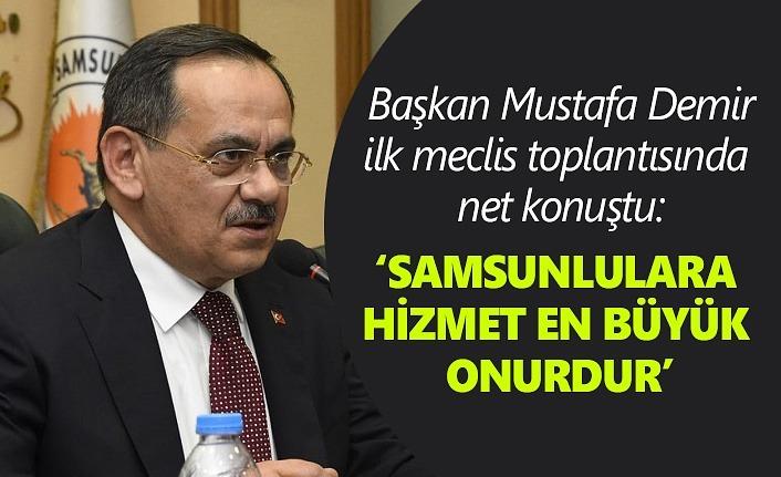 Başkan Mustafa Demir: Samsunlulara hizmet en büyük onurdur