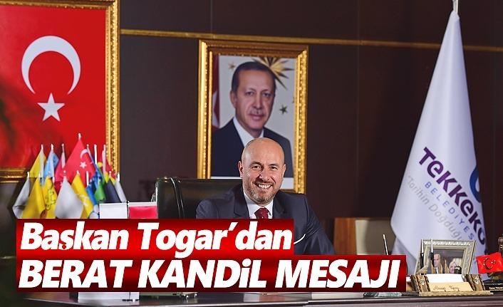 Başkan Togar Berat Kandilini Kutladı