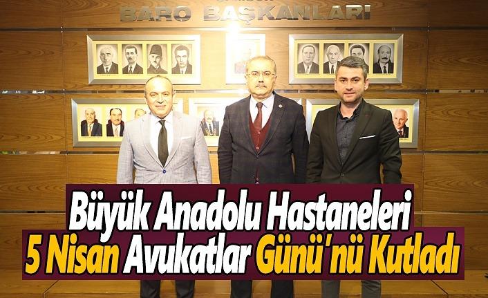 Büyük Anadolu, 5 Nisan Avukatlar Günü'nü Kutladı