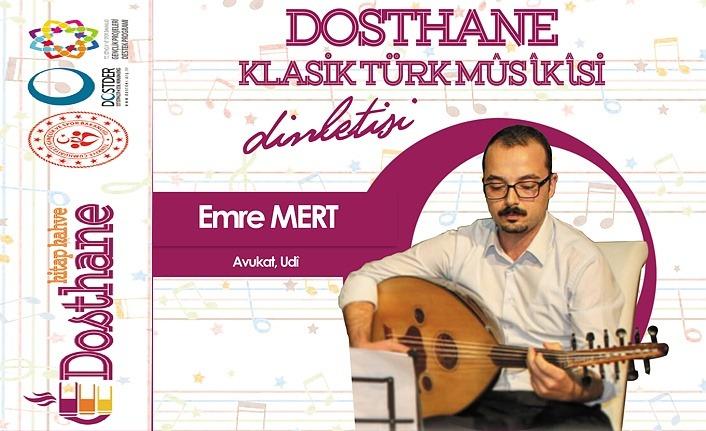 Dosthane Kitap Kahve'de Klasik Türk Musikisi dinletisi gerçekleşecek!