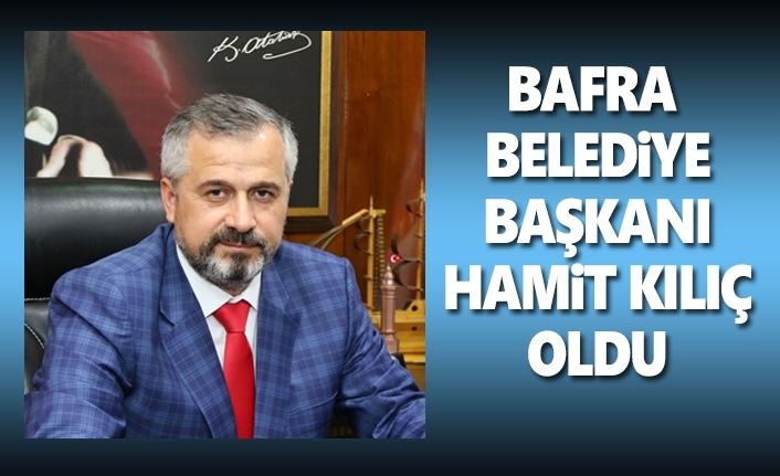 Hamit Kılıç Bafra Belediye Başkanı Oldu