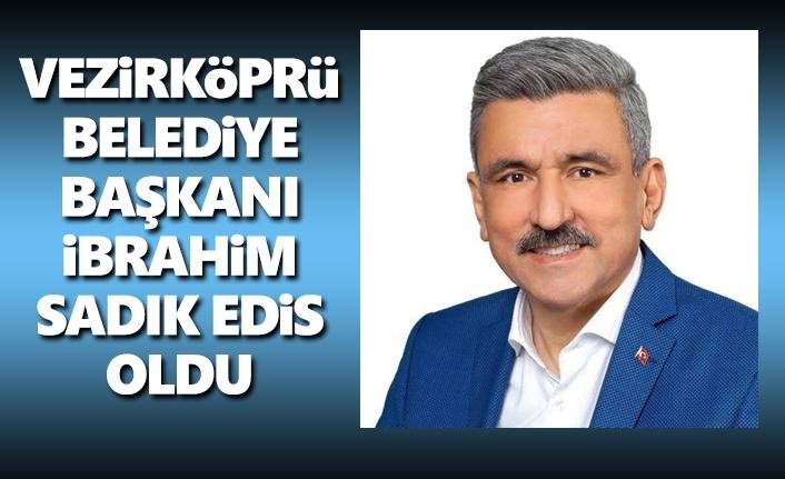 İbrahim Sadık Edis Vezirköprü Belediye Başkanı Oldu