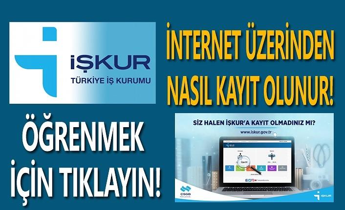 İşkur kayıt, İşkur'a internet üzerinden kayıt nasıl yapılır?