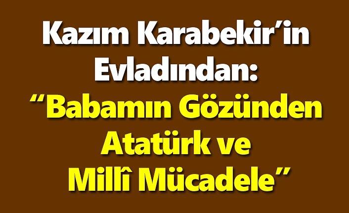 Kazım Karabekir'in kızı Timsal Karabekir Samsun'a geliyor