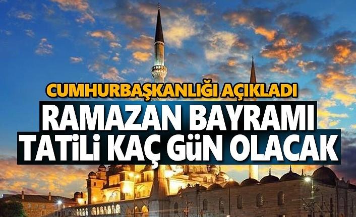Ramazan Bayramı Tatili Kaç Gün Olacak