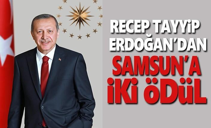 Recep Tayyip Erdoğan'dan Samsun'a iki ödül