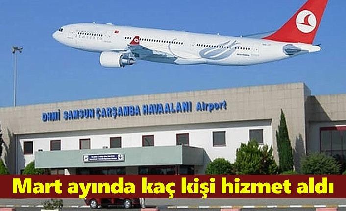 Samsun Havalimanı'ndan Mart ayında kaç kişi hizmet aldı