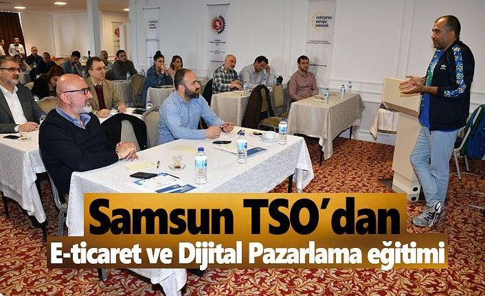 """Samsun TSO'dan, """"E-ticaret ve Dijital Pazarlama"""" eğitimi"""