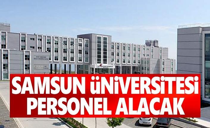 Samsun Üniversitesi Personel alacak!