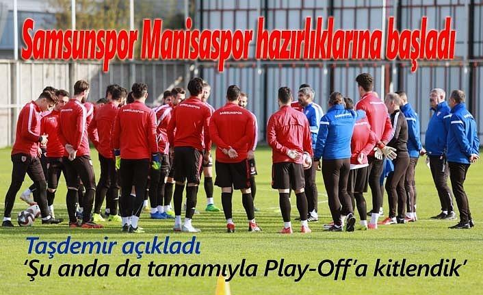 Samsunspor'da Manisaspor hazırlıkları, Taşdemir'den önemli açıklamalar!