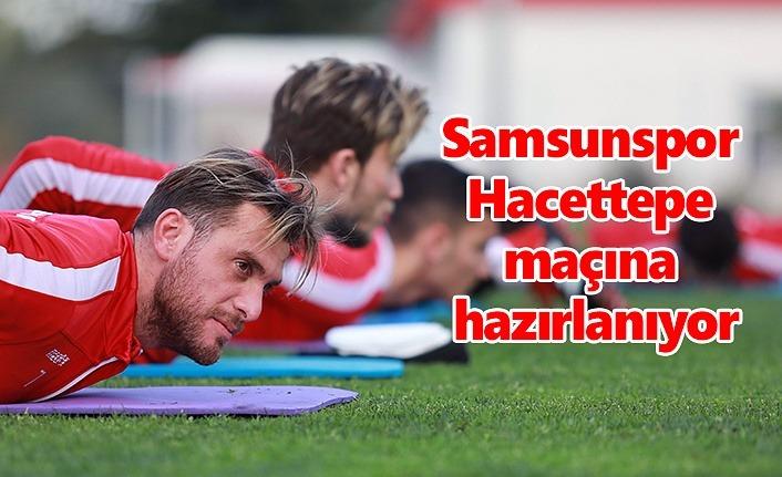 Samsunspor Hacettepe maçına hazırlanıyor