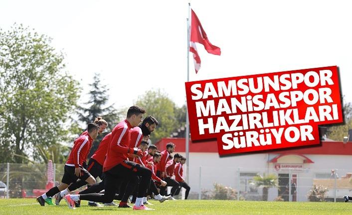 Samsunspor, Manisaspor Hazırlıkları Devam Ediyor