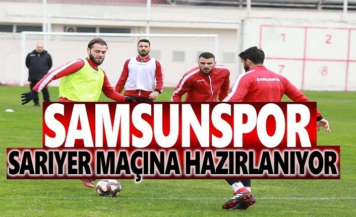 Samsunspor Sarıyer Maçına Hazırlanıyor