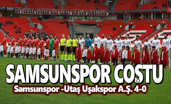 Samsunspor -Utaş Uşakspor A.Ş. 4-0