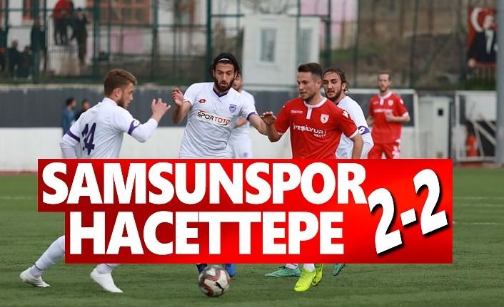 Samsunspor ve Hacettepe Maç Sonucu: 2-2