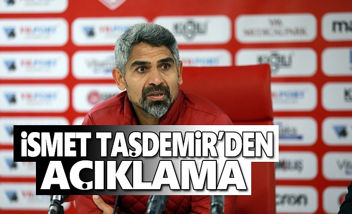 Teknik Direktör Taşdemir'den Açıklama