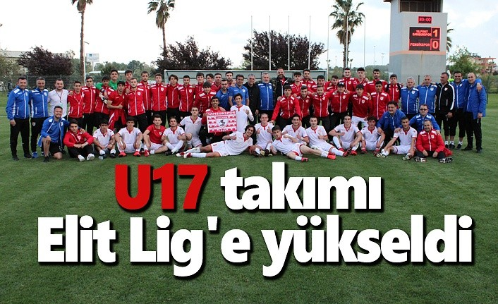U17 takımı Elit Lig'e yükseldi