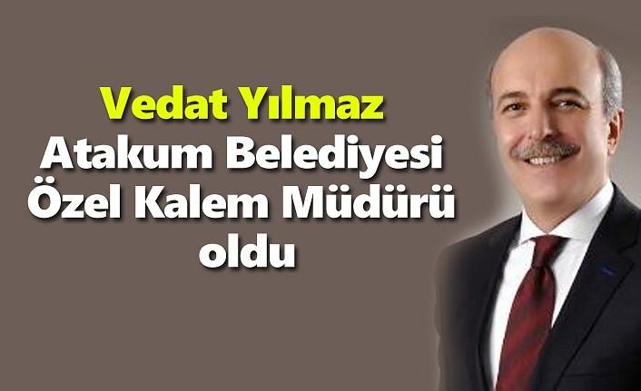 Vedat Yılmaz Atakum Belediyesi Özel Kalem Müdürü oldu!
