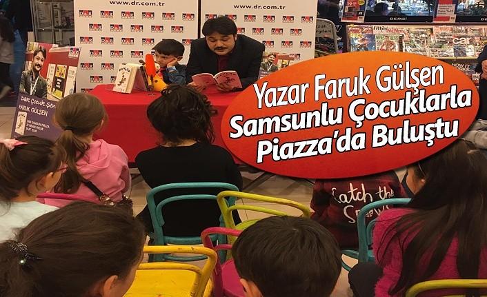 Yazar Faruk Gülşen, Samsunlu Çocuklarla Piazza'da
