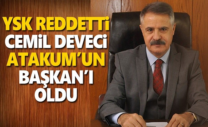 YSK reddetti Atakum'da Cemil Deveci Başkan oldu