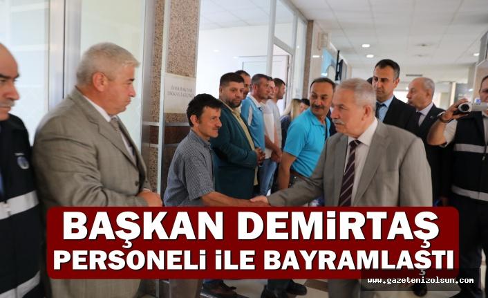 Başkan Demirtaş,Personeli ile Bayramlaştı