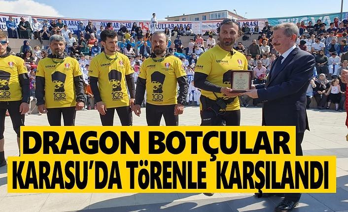 Dragon Botçular Karasu'da törenle karşılandılar
