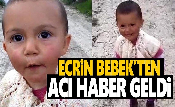 Ecrin Bebek'ten Acı Haber Geldi