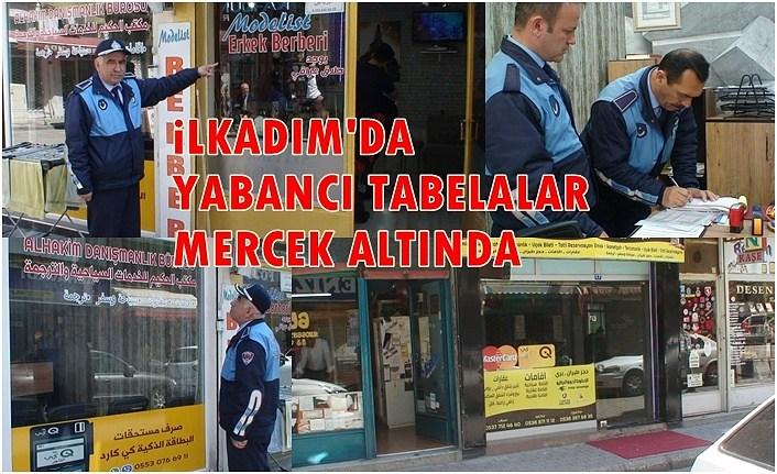 İlkadım'da Türkçe olmayan tabelalar tek tek sökülüyor!